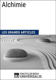 Alchimie (Les Grands Articles d'Universalis) - copertina