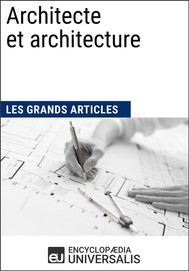 Architecte et architecture (Les Grands Articles d'Universalis) - copertina