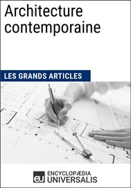 Architecture contemporaine (Les Grands Articles d'Universalis) - copertina