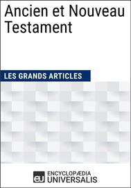 Ancien et Nouveau Testament (Les Grands Articles d'Universalis) - copertina