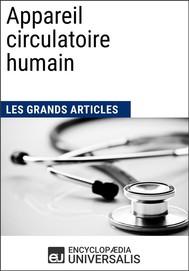 Appareil circulatoire humain (Les Grands Articles d'Universalis) - copertina