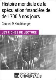 Histoire mondiale de la spéculation financière de de 1700 à nos jours de Charles P. Kindleberger - copertina