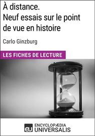 À distance. Neuf essais sur le point de vue en histoire de Carlo Ginzburg - copertina