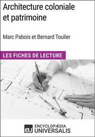 Architecture coloniale et patrimoine de Marc Pabois et Bernard Toulier - copertina