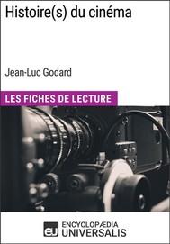 Histoire(s) du cinéma de Jean-Luc Godard - copertina