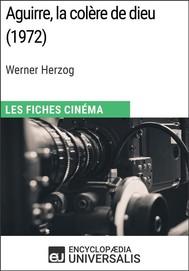 Aguirre, la colère de dieu de Werner Herzog - copertina