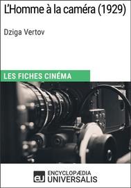 L'Homme à la caméra de Dziga Vertov - copertina