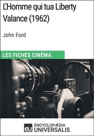 L'Homme qui tua Liberty Valance de John Ford - copertina
