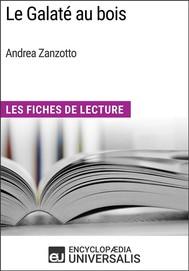 Le Galaté au bois d'Andrea Zanzotto - copertina