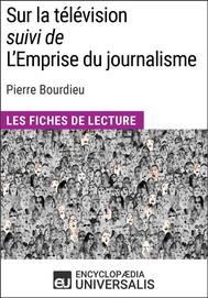 Sur la télévision (suivi de L'Emprise du journalisme) de Pierre Bourdieu - copertina