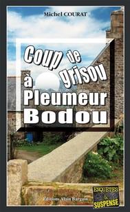Coup de grisou à Pleumeur-Bodou - copertina