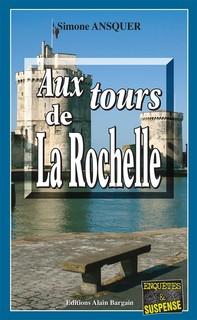 Aux tours de La Rochelle - Librerie.coop