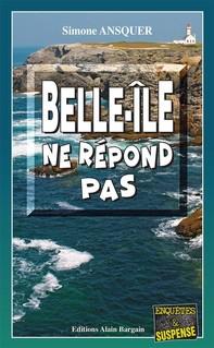 Belle-Île ne répond pas - Librerie.coop