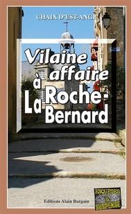 Vilaine affaire à La Roche-Bernard - copertina
