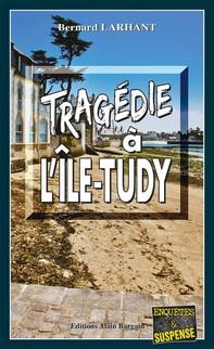 Tragédie à L'Ile-Tudy - Librerie.coop
