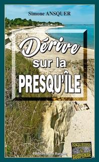Dérive sur la presqu'île  - Librerie.coop