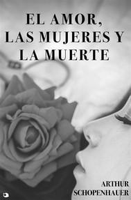 El Amor, las Mujeres y la Muerte - copertina