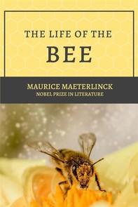 The Life of the Bee - Librerie.coop