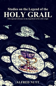 Studies on the Legend of the Holy Grail - Librerie.coop