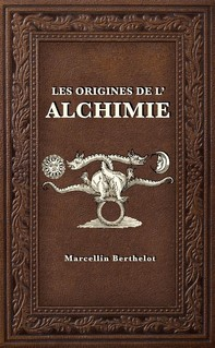 Les Origines de l'Alchimie - Librerie.coop