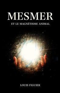 Mesmer et le magnétisme animal - Librerie.coop