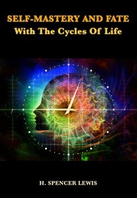 Self-Mastery And Fate With The Cycles Of Life - Librerie.coop