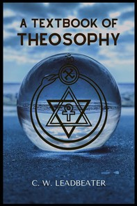 A Textbook Of Theosophy - Librerie.coop
