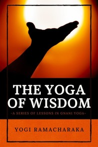 The Yoga of Wisdom - Librerie.coop
