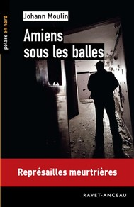 Amiens sous les balles - copertina