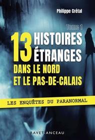 13 histoires étranges dans le Nord Pas-de-Calais - copertina