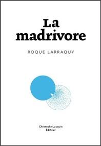 La Madrivore - Librerie.coop