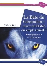 La Bête du Gévaudan : œuvre du Diable ou simple animal ? - copertina