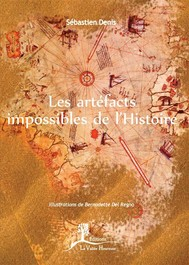 Les artéfacts impossibles de l'Histoire - copertina
