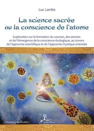 La science sacrée ou la conscience de l'atome - copertina