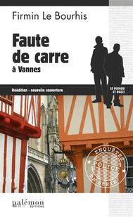Faute de Carre à Vannes - copertina