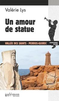 Un amour de statue - Librerie.coop