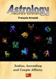 Astrology - Zodiac, Ascending and Couple Affinity - copertina