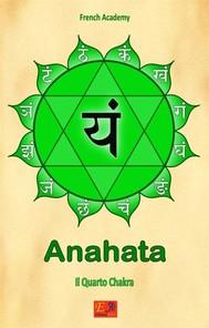Anahata - Il Quarto Chakra - copertina