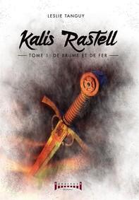 Kalis Rastell - Tome 1 - Librerie.coop