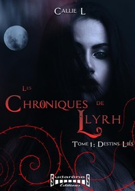 Les chroniques de Llyrh - Tome 1 - Librerie.coop