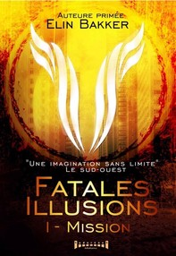 Fatales illusions - Tome 1 - Librerie.coop