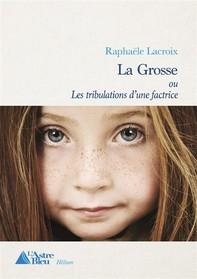 La Grosse - Librerie.coop
