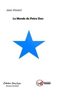 Le monde de Petre Dan - Librerie.coop