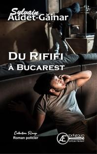 Du Rififi à Bucarest - Librerie.coop