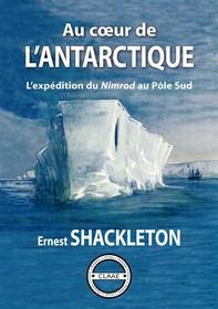 Au cœur de l'Antarctique - Librerie.coop