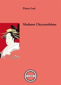 Madame Chrysanthème - Librerie.coop