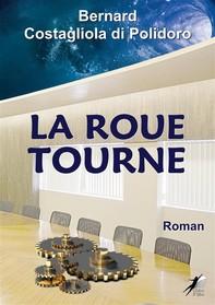 La Roue Tourne - Librerie.coop