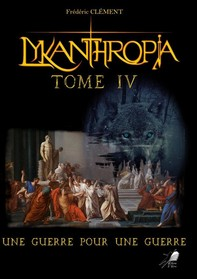 Lykanthropia - Tome 4 - Librerie.coop
