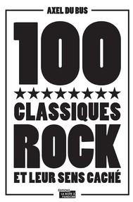 100 classiques rock et leur sens caché - copertina