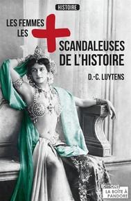 Les femmes les plus scandaleuses de l'Histoire - copertina